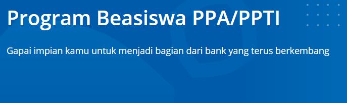 Beasiswa BCA PPA PPTI