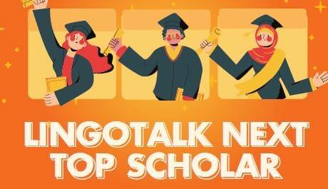 Beasiswa Lingotalk Next Top Scholars